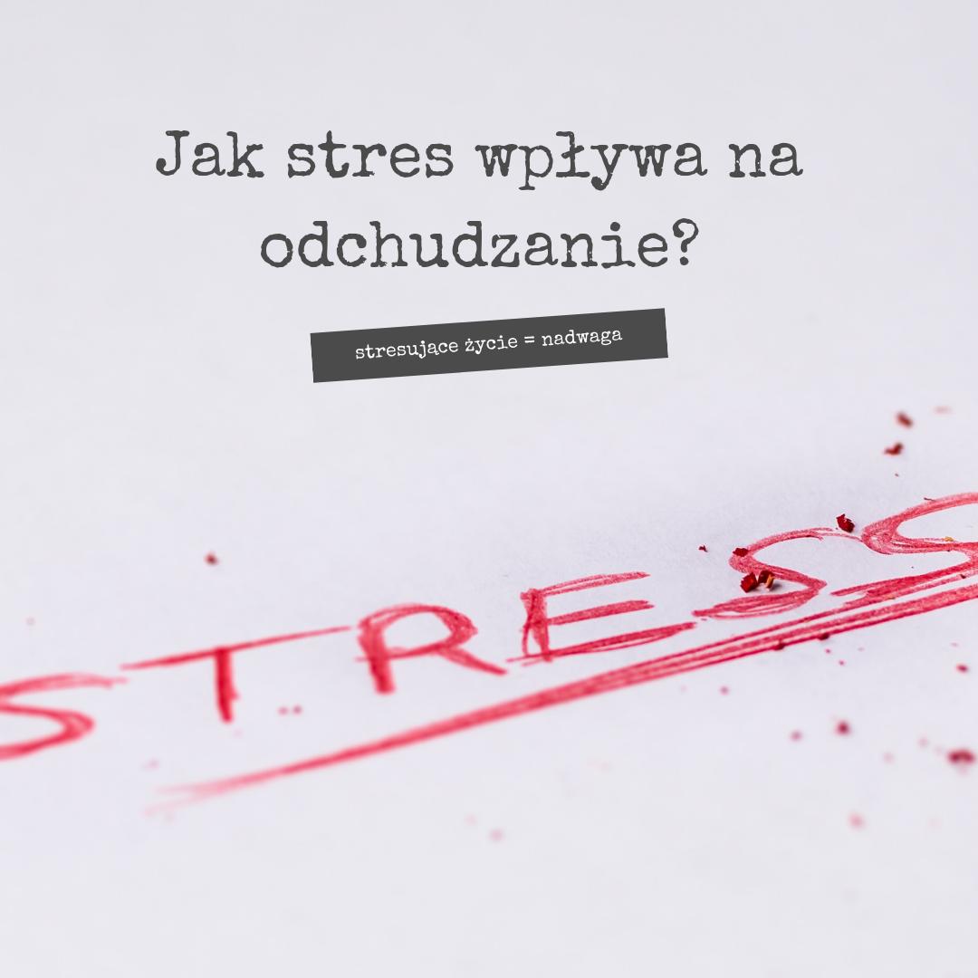 Stres a odchudzanie
